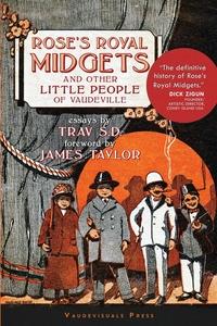 Rose's Royal Midgets and Other Little People of Vaudeville, Trav SD, James Taylor обложка-превью