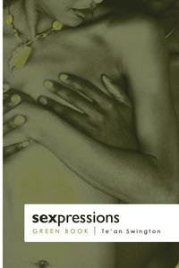 Книга под заказ: «SexPressions... The Green Book»
