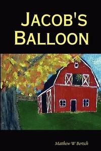 Книга под заказ: «Jacob's Balloon»