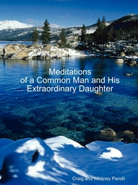 Книга под заказ: «Meditations of a Common Man and His Extraordinary Daughter»
