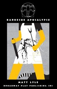 Книга под заказ: «Barbecue Apocalypse»