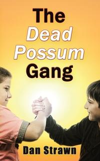 Книга под заказ: «The Dead Possum Gang»