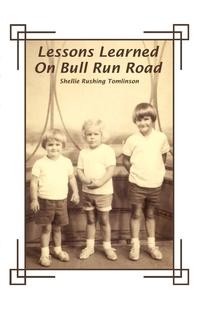 Книга под заказ: «Lessons Learned on Bull Run Road»