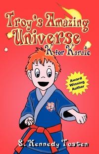 Книга под заказ: «TROY'S AMAZING UNIVERSE»