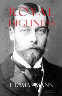 Royal Highness, Thomas Mann обложка-превью