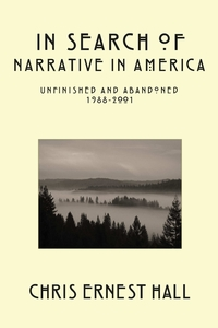 Книга под заказ: «In Search of Narrative In America»