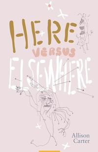 Книга под заказ: «Here Versus Elsewhere»