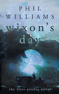 Книга под заказ: «Wixon's Day»