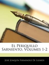 Книга под заказ: «El Periquillo Sarniento, Volumes 1-2»