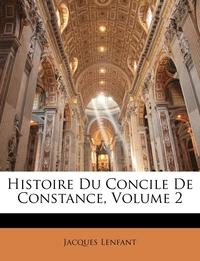 Книга под заказ: «Histoire Du Concile De Constance, Volume 2»