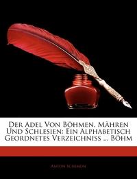Книга под заказ: «Der Adel von Böhmen, Mähren und Schlesien»