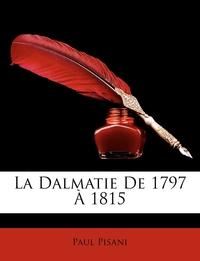 Книга под заказ: «La Dalmatie De 1797 À 1815»