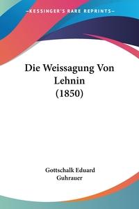 Die Weissagung Von Lehnin (1850), Gottschalk Eduard Guhrauer обложка-превью