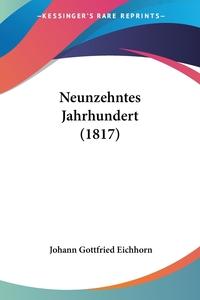 Neunzehntes Jahrhundert (1817), Johann Gottfried Eichhorn обложка-превью