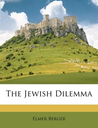 Книга под заказ: «The Jewish Dilemma»