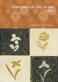 Книга под заказ: «Peregrinaje del Alma Sola»