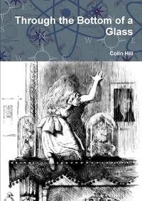Книга под заказ: «Through the Bottom of a Glass»
