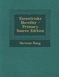 Книга под заказ: «Excentriske Noveller»