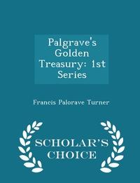 Книга под заказ: «Palgrave's Golden Treasury»