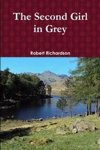 The Second Girl in Grey (Revised), Robert Richardson обложка-превью