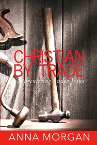 Christian By Trade, Anna Morgan обложка-превью