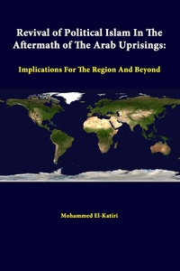 Книга под заказ: «Revival of Political Islam in the Aftermath of the Arab Uprisings»