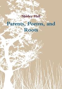 Книга под заказ: «Parents, Poems, and Roots»