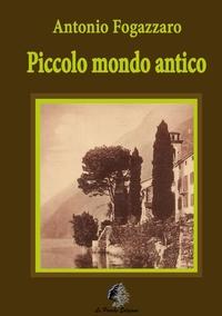 Piccolo mondo antico, Antonio Fogazzaro обложка-превью