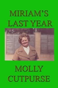 Книга под заказ: «Miriam's Last Year»