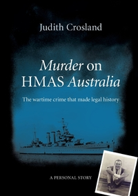 Книга под заказ: «Murder on HMAS Australia»