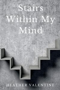 Книга под заказ: «Stairs Within My Mind»