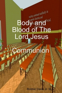 Книга под заказ: «Body and Blood of The Lord Jesus»