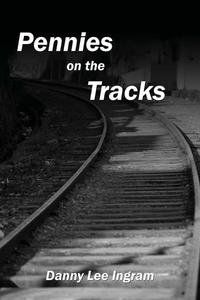 Книга под заказ: «Pennies on the Tracks»