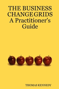 Книга под заказ: «THE BUSINESS CHANGE GRIDS          A Practitioner's Guide»