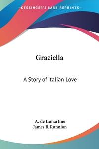 Graziella: A Story of Italian Love, A. de Lamartine обложка-превью