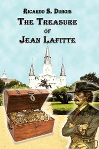 Книга под заказ: «The Treasure of Jean Lafitte»