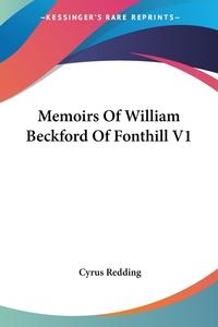 Memoirs Of William Beckford Of Fonthill V1, Cyrus Redding обложка-превью