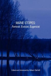 Книга под заказ: «Marie Stopes»
