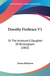 Книга под заказ: «Dorothy Firebrace V1»