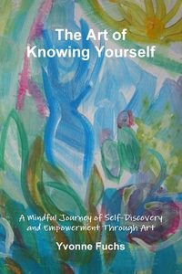Книга под заказ: «The Art of Knowing Yourself»