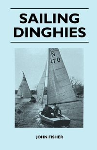 Sailing Dinghies, John Fisher обложка-превью