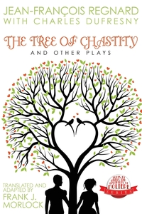 The Tree of Chastity and Other Plays, Jean Francois Regnard, Charles Dufresny обложка-превью