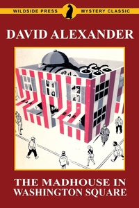 Книга под заказ: «The Madhouse in Washington Square»