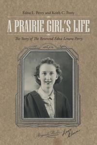 Книга под заказ: «A Prairie Girl's Life»