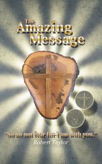 The Amazing Message, Robert Taylor обложка-превью