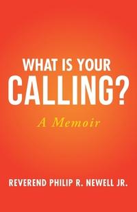 Книга под заказ: «What Is Your Calling?»