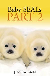 Книга под заказ: «Baby SEALs»