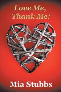 Книга под заказ: «Love Me, Thank Me!»