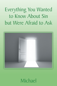 Книга под заказ: «Everything You Wanted to Know About Sin but Were Afraid to Ask»