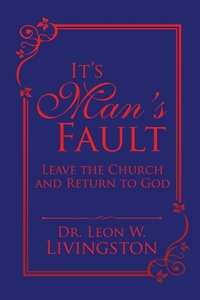 Книга под заказ: «It's Man's Fault»